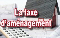 Qu'est-ce que la Taxe d'Aménagement ?