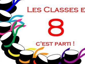 Les CLASSES en 8 : c'est parti !