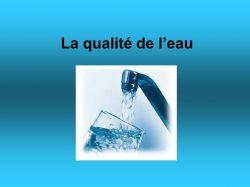 La qualité de l'eau à St Cyprien