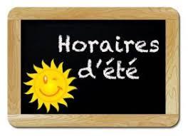 HORAIRES D'ETE