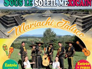 'SOIREE MEXICAINE' avec le groupe MARIACHI JALISCO