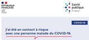 J'ai été en contact à risque avec une personne malade du COVID-19 : Consignes