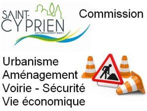 Commission Urbanisme – Aménagement du Territoire – Voirie – Sécurité des biens et des personnes – Vie économique