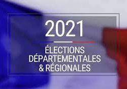 ELECTIONS DEPARTEMENTALES ET REGIONALES 2021