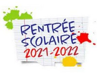 Rentrée Scolaire 2021 – 2022